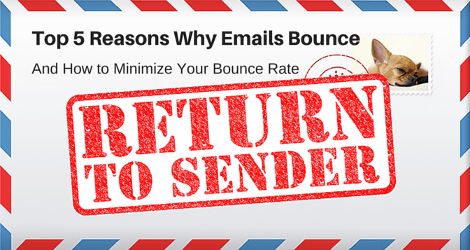 Top Reasons Why Your Emails Bounce and How to Reduce Them
